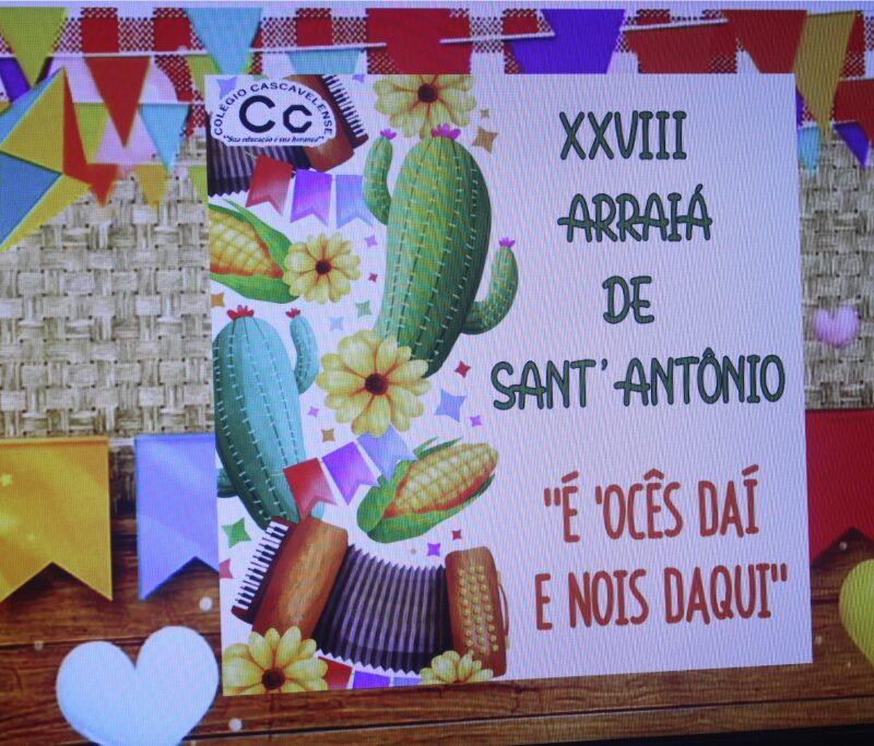 "XXVIII Arraiá de Sant'Antônio – ""É 'Ocês Daí e Nóis Daqui"""